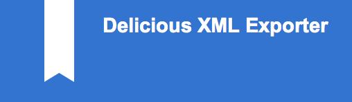 Delicious XML Exporter